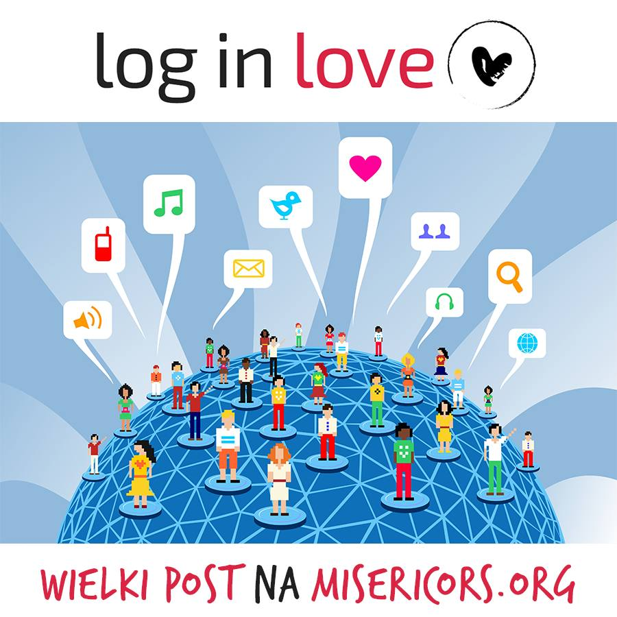 Akcja Log in Love - Wielki Post na Misericors