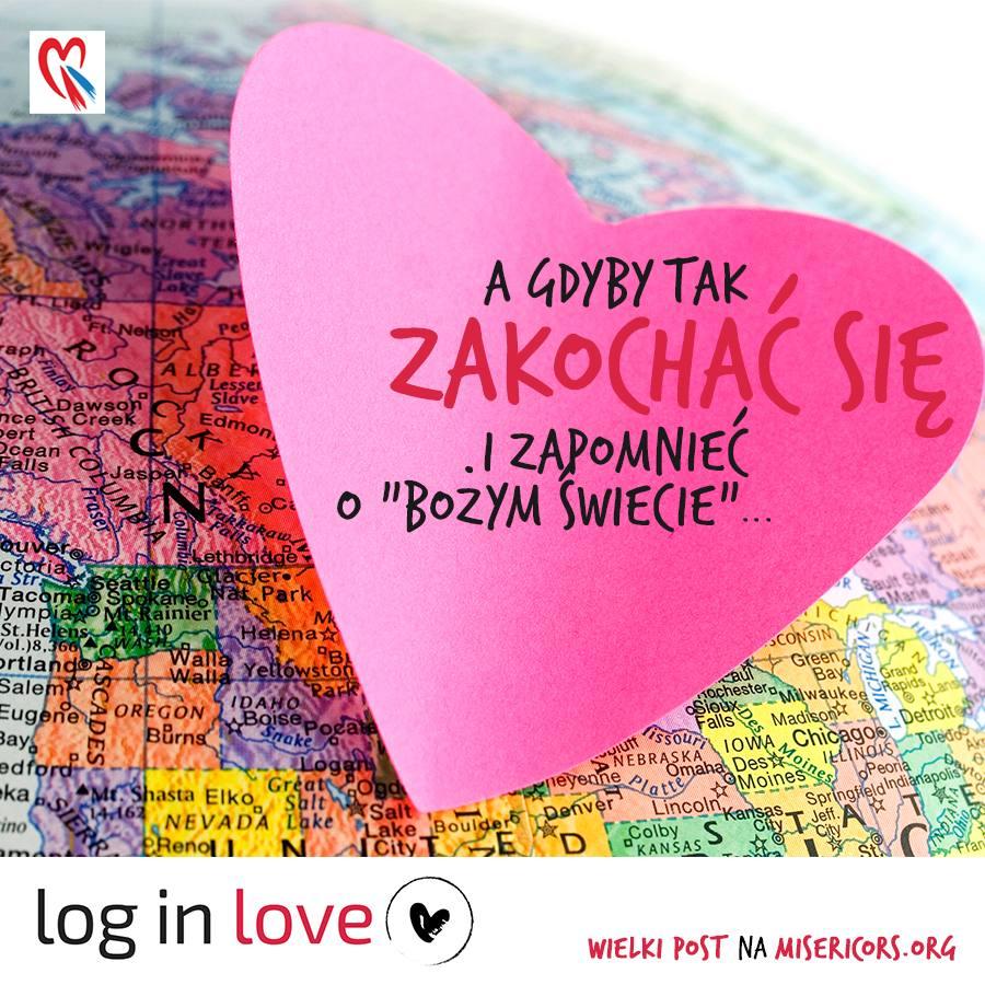 Log in Love. Dzień 4. Wielkopostna akcja Misericors
