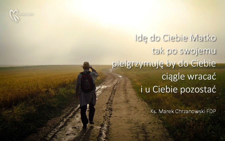 Idę do Ciebie Matko - ks. Marek Chrzanowski FDP