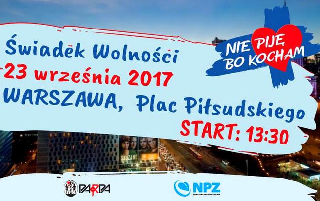 """""""Świadek Wolności"""" – Happening edukacyjny na Placu Piłsudskiego w Warszawie w ramach Narodowego Kongresu Trzeźwości – 23 września 2017"""