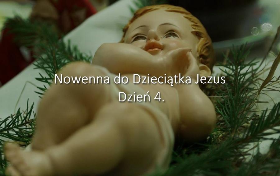 Nowenna do Dzieciątka Jezus - dzień 4