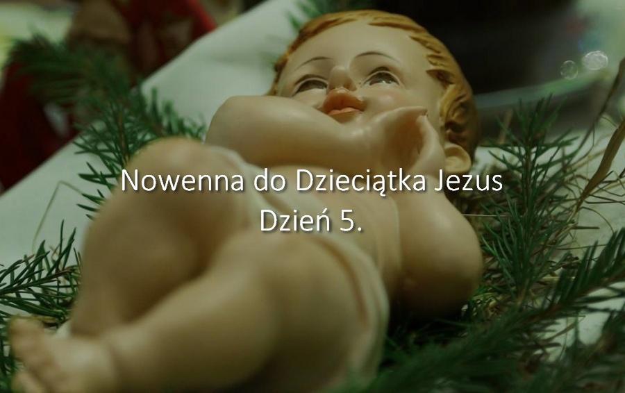 Nowenna do Dzieciątka Jezus - dzień 5