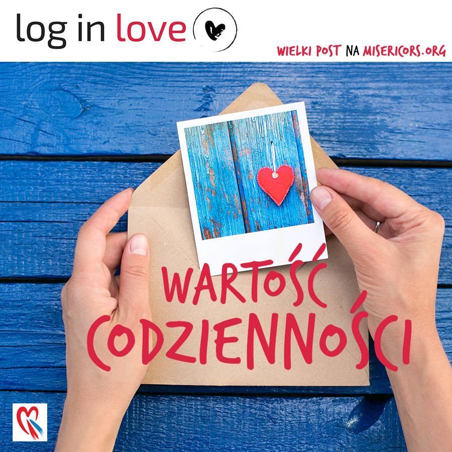 Log in Love, środa 5 kwietnia 2017.