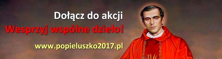 Akcja #Popiełuszko2017 - Sanktuarium ks. Jerzego