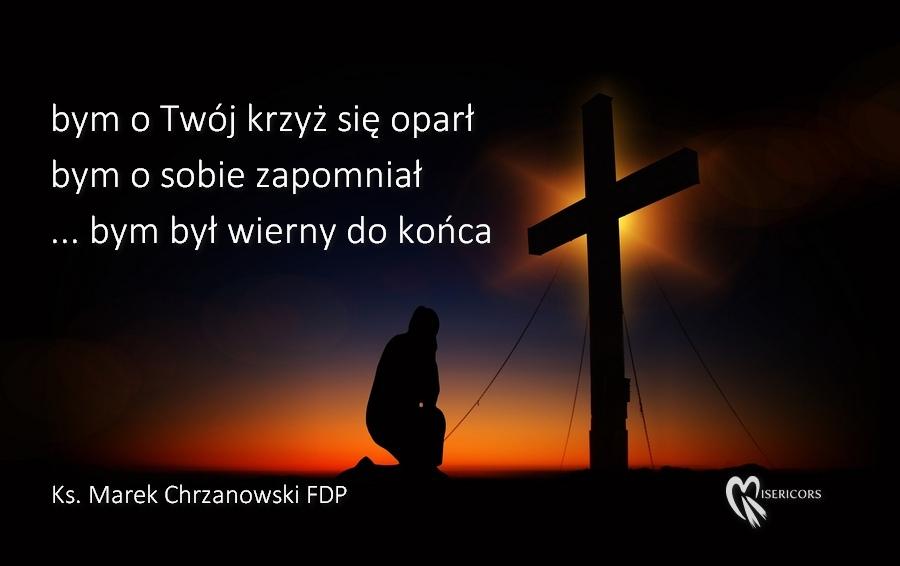 Znak Krzyża - wiersz ks. Marka Chrzanowskiego FDP