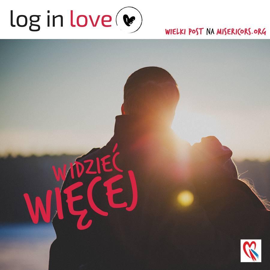 Log in Love, niedziela 26 marca 2017