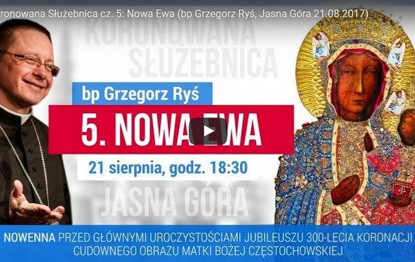 Koronowana Służebnica cz. 5: Nowa Ewa - rozważanie bpa Grzegorza Rysia