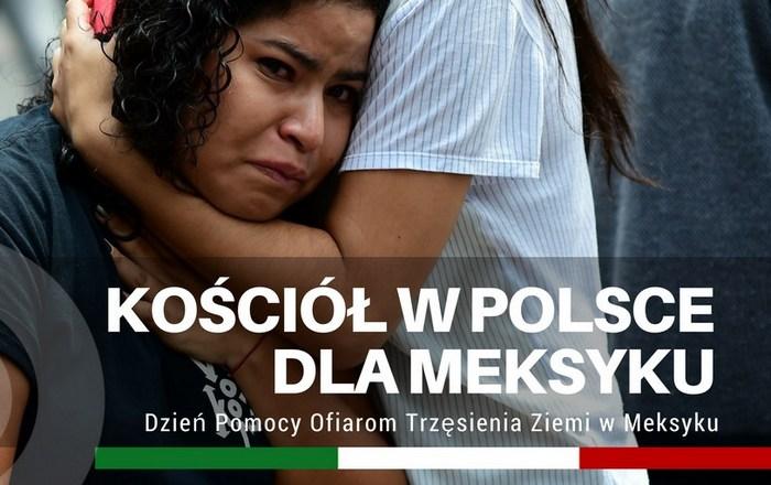 """Dzień Pomocy Ofiarom Trzęsienia Ziemi w Meksyku – """"Kościół w Polsce dla Meksyku"""" – 1 października 2017"""