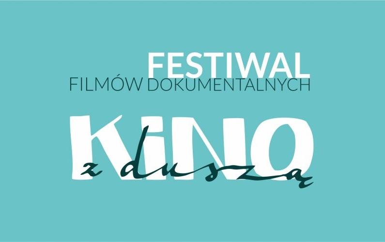 """5. Festiwal Filmów Dokumentalnych """"Kino z Duszą"""" – Warszawa, 23-25 listopada 2017"""