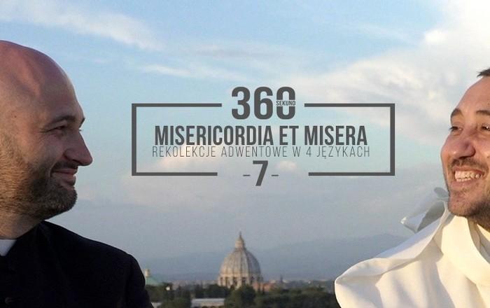 """Rekolekcje Adwentowe 2017 """"Misericordia et misera"""" - Odcinek 7 - O. Michał Legan i ks. Michał Olszewski - 18 grudnia 2017"""
