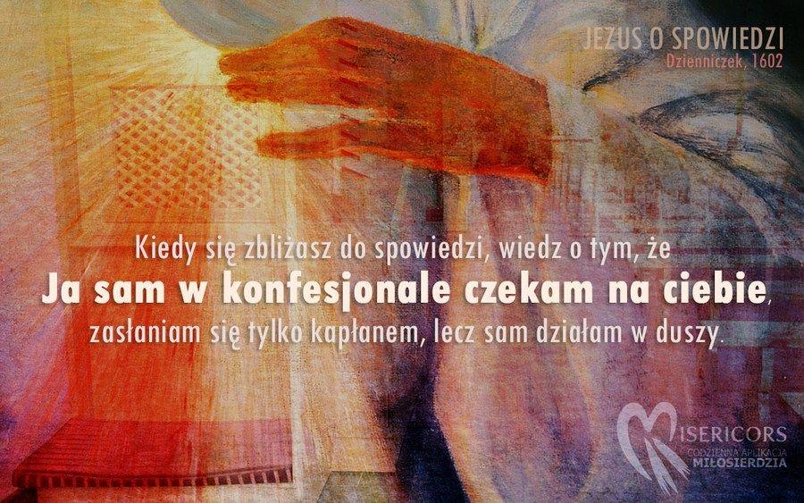 Pan Jezus do św. Faustyny o spowiedzi
