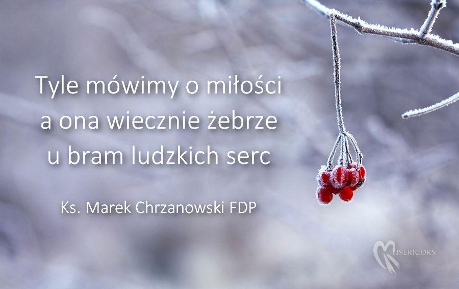 Twarzą w twarz z miłością - Ks. Marek Chrzanowski FDP